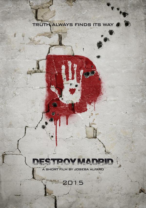 DESTROY_MADRID_teaser_poster_420x600